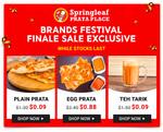 $0.09 Plain Prata, $0.88 Egg Prata or $0.09 Teh Tarik at Springleaf Prata Place via Fave