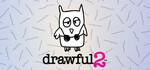 [PC] Free: Drawful 2 (U.P. $10.50) @ Steam