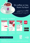 Coffee or Tea for $1 at Ya Kun for Singtel Customers via Singtel Rewards