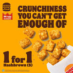 1 for 1 Hash Brown Pieces at Burger King via App