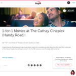 1 for 1 Movie at The Cathay Cineplex for Singtel Customers at The Cathay Cineplex Every Thursdays till 29 Mar 2018