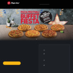 All You Can Eat Pizza (Buffet Fiesta) in 90 Minutes at Pizza Hut - Adults from $19.85 and Children from $15.15 [Selected Times]