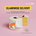 Enjoy Free BreadTalk Delivery upon Min $30 Spend