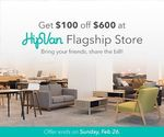 $100 off $600+ Spend at HipVan Flagship Store (The Cathay)