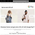 Extra 12% off Orders at Zalora with Google Pay Payments