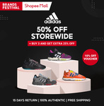 50% off Storewide + Buy 3 Get Extra 25% off + 10% off (No Min Spend) at adidas via Shopee